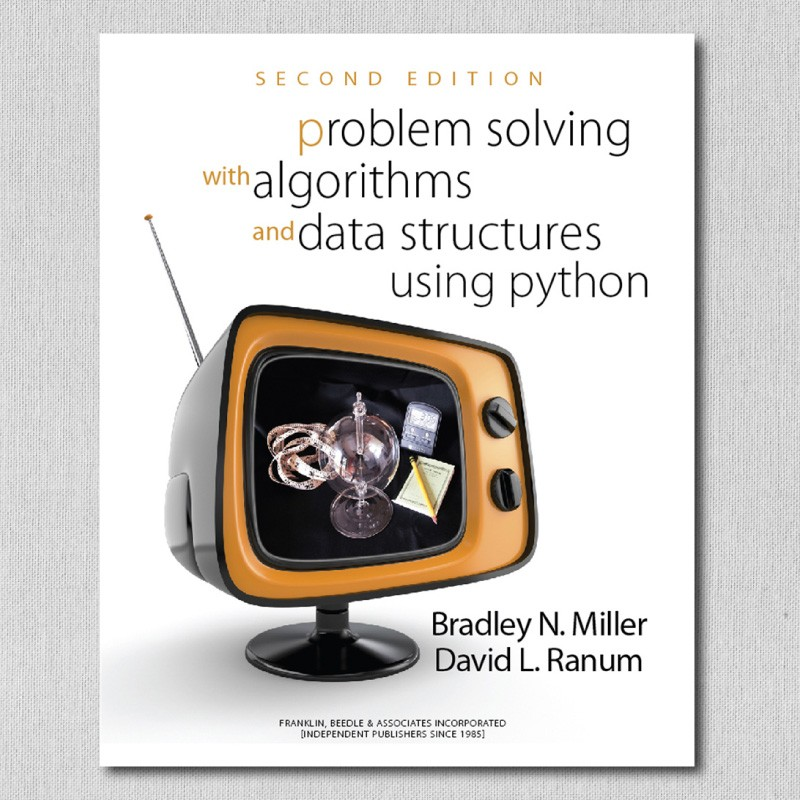Problem Solving with Algorithms and Data Structures Using Python, 2nd Ed.